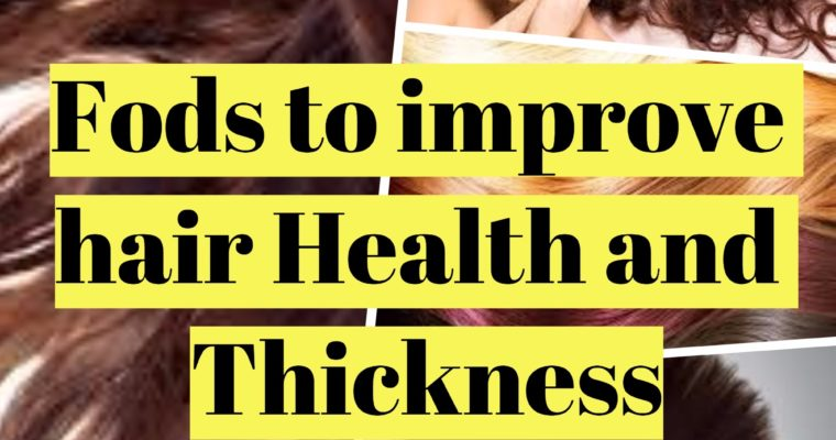 Eat the right foods and watch your hair grow and thicken