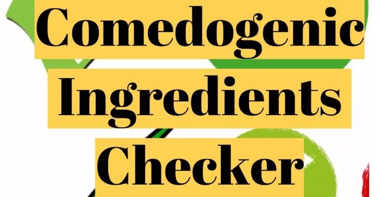 Comedogenic Ingredients Checker