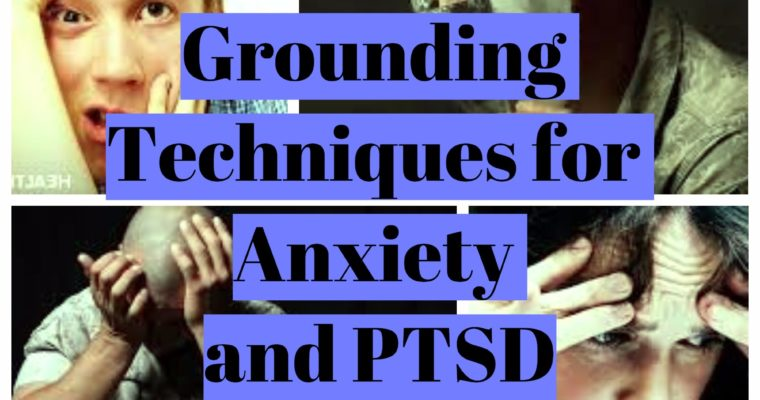 Grounding techniques, exercises and skills for anxiety and PTSD