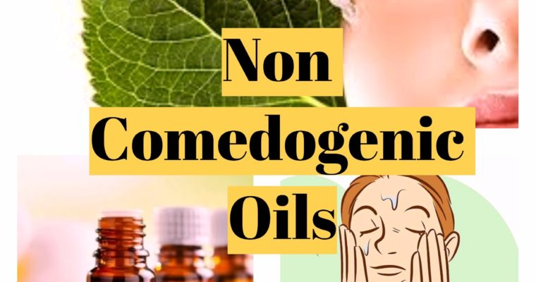 Non Comedogenic oils with reviews