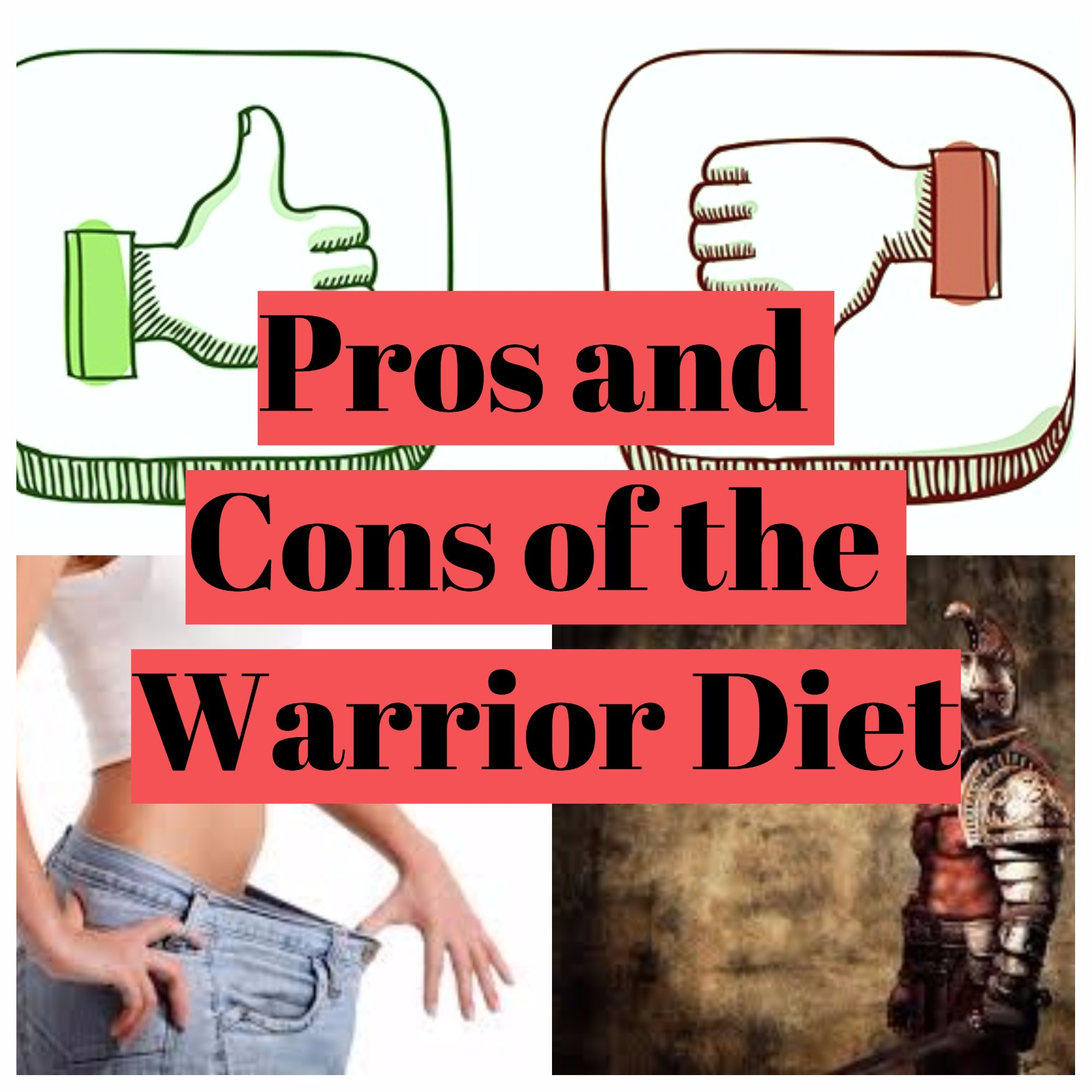 PROS and CONS of The Warrior Diet and The One Meal A Day ...